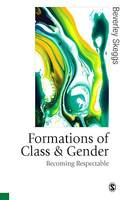 Formations of Class & Gender, Becoming Respectable