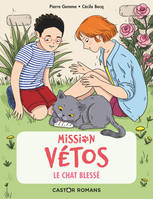 Mission vétos / Le chat blessé