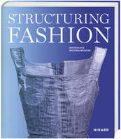 Structuring Fashion Foundation Garments Trough History /anglais