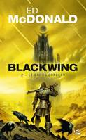 2, Blackwing, T2 : Le Cri du corbeau
