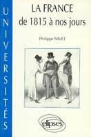 La France de 1815 à nos jours, textes et documents