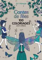 Contes de fées, 100 coloriages anti-stress