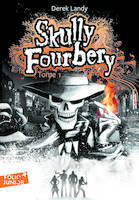 Skully Fourberry, Tome 1, Skully Fourbery