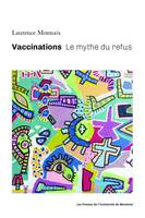 Vaccinations, Le mythe du refus