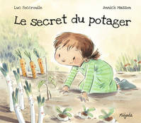 SECRET DU POTAGER