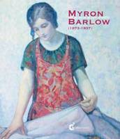 Myron Barlow.Un Peintre et son Modele, Catalogue Expo Maison du Port d'Etaples