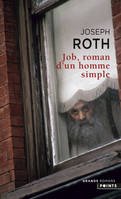 Job, roman d'un homme simple / roman d'un homme simple, roman d'un homme simple