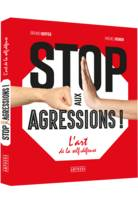 Stop aux agressions !, L'art de la self-défense