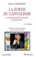 La survie du capitalisme, la reproduction des rapports de production