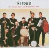 If I Should Fall. -Cd  From Grace Wi - The Pogues
