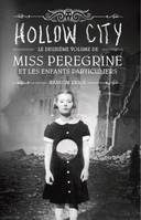 Miss Peregrine et les enfants particuliers, Tome 2 : Hollow city, Hollow city