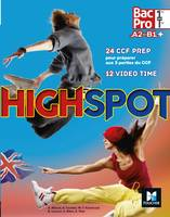High spot 1re Tle bac pro