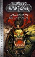 World of Warcraft : L'ascension de la horde NED