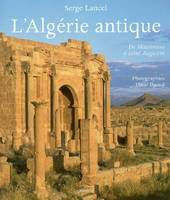 ALGERIE ANTIQUE (L'), de Massinissa à saint Augustin