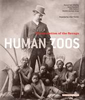 Human zoos, the invention of the savage