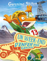 Un week-end d'enfer pour Geronimo