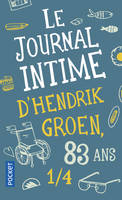 LEJOURNAL INTIME D'HENDRIK GROEN, 83 ANS 1/4 - Pays Bas