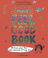 MON FEEL GOOD BOOK  - 90 TRUCS