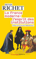 La France moderne / l'esprit des institutions