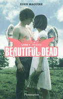 Beautiful dead livre 4 : phoenix