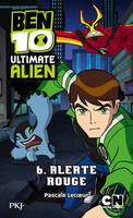 6, 6. Ben 10 Ultimate Alien : Alerte rouge