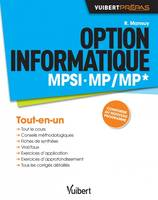 Option informatique MPSI, MP-MP* / cours, synthèse & exercices corrigés, MPSI, MP-MP*