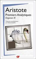 Premiers analytiques / Organon III