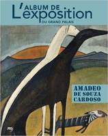 Amadeo de Souza Cardoso / l'album de l'exposition : exposition, Paris, Galeries nationales du Grand