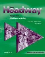 NEW HEADWAY ADVANCED: WORKBOOK WITH KEY, Ex+corrigé