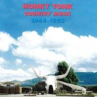 Honky Tonk Country Music Cd Audio Texas Oklahoma 1945 1953