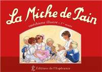 LA MICHE DE PAIN - CATECHISME ILLUSTRE 1ERE ANNEE ROUGE NED