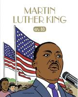 Les chercheurs de Dieu / Martin Luther King : en BD, Martin Luther King en BD