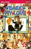 6, Babe my Love  Tome 6