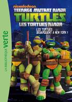 Teenage mutant ninja turtles, 1, Les Tortues Ninja 01 - Les Tortues débarquent à New York !