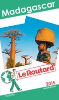 Guide du Routard Madagascar 2015