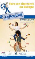 Guide du Routard Faire son alternance en Europe