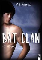 Bat clan, Tome 2, Illusion