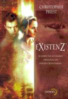 eXistenZ ᵗᵐ - Christopher PRIEST