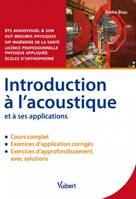 Introduction à l'acoustique et à ses applications, cours et exercices corrigés