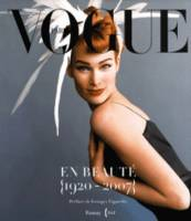 Vogue en beauté / 1920-2007 : exposition, Paris, Bibliothèque nationale de France, 12 juin-2 sept. 2, [exposition, Paris,  Bibliothèque nationale de France, site François Mitterrand, 12 juin-2 septembre 2007]