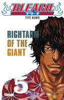 5, Bleach, Rightam of the giant