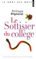 LE SOTTISIER DU COLLEGE