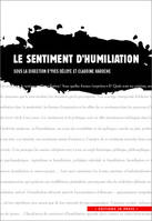SENTIMENT D'HUMILIATION (LE)