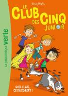 Le Club des Cinq Junior 06 - Quel flair, ce Dagobert !
