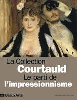 La collection Courtauld / le parti de l'impressionnisme