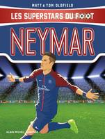 Neymar, Les Superstars du foot