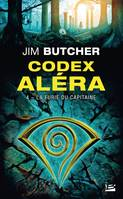 Codex Alera, La Furie du capitaine, Codex Aléra, T4