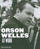 Orson Welles at work