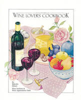 California Wine Lovers' Cookbook