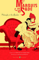 Philosophy Of The Boudoir: Or, The Immoral Mentors (PenguinClassics Deluxe Edition)